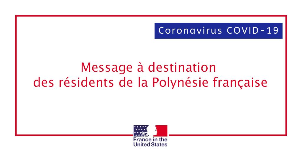 Covid 19 Message Aux Residents De La Polynesie Francaise Consulat General De France A Los Angeles
