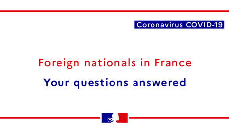 COVID-19 || Advice for Foreign Nationals in France