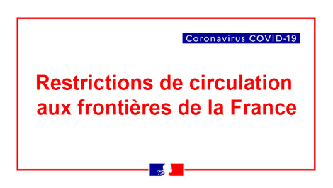 COVID-19 : Restrictions de circulation et mise en place de mesures (...)